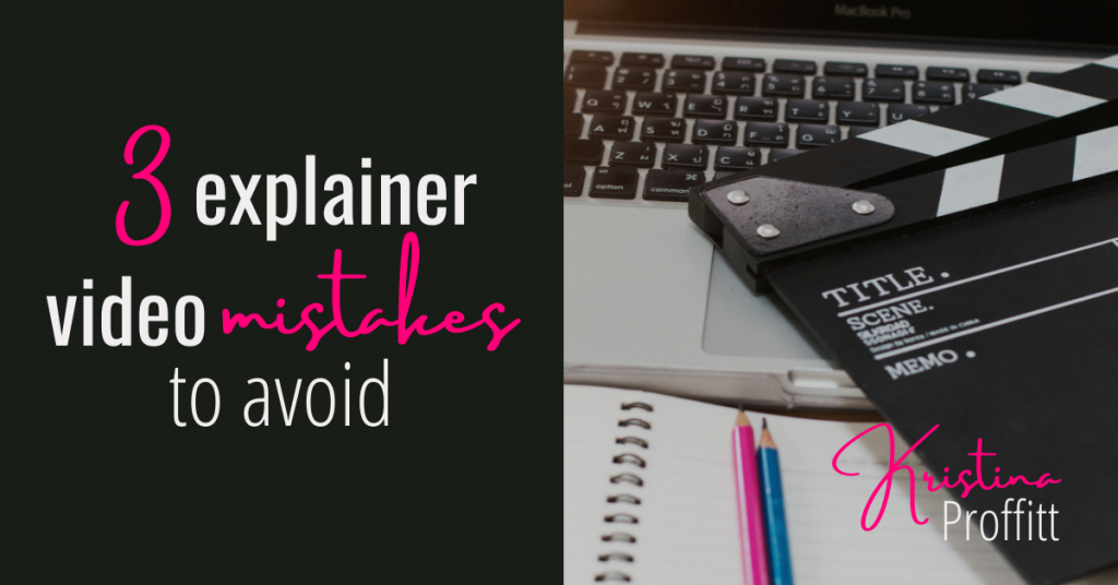 3 explainer video mistakes to avoid