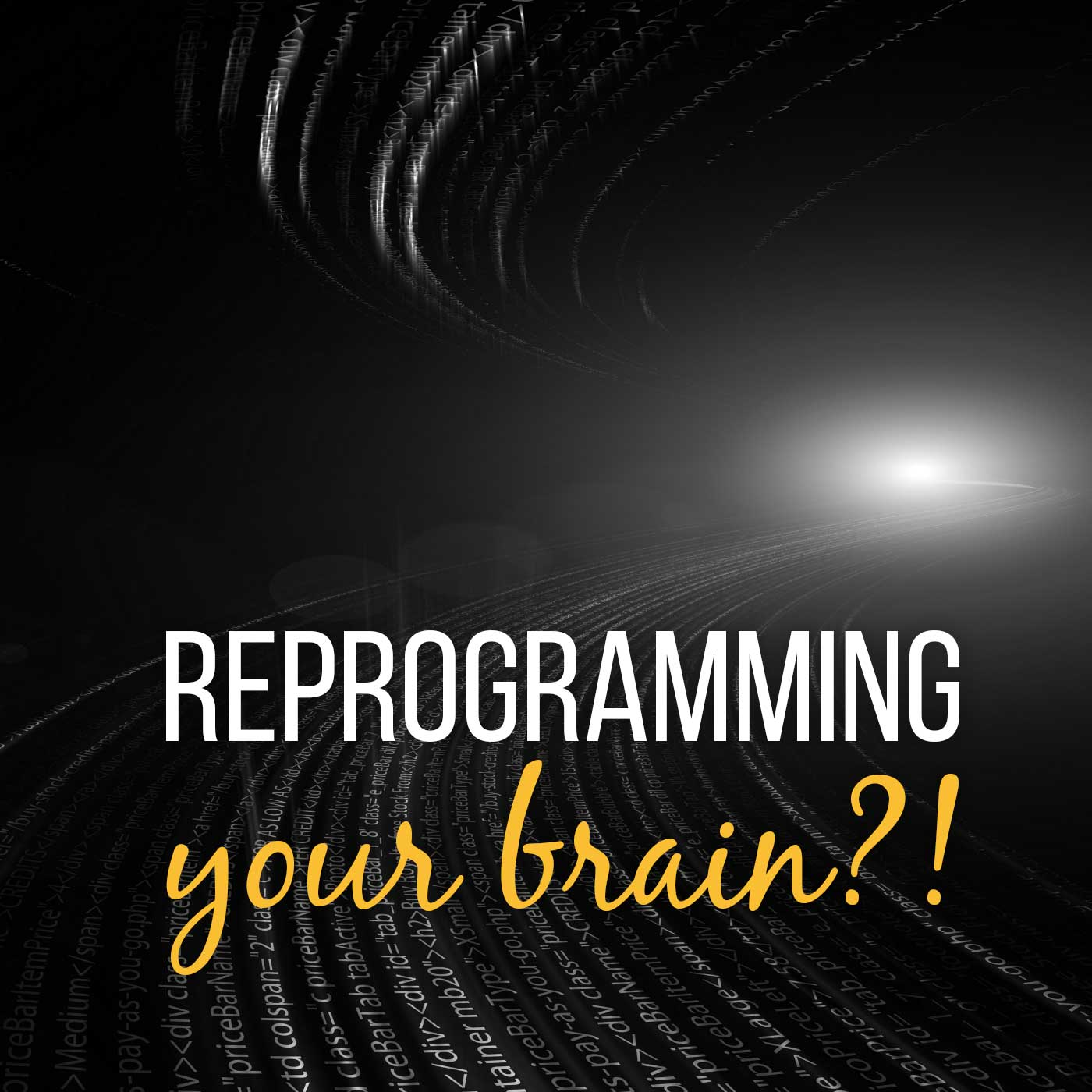 Reprogramming your brain?